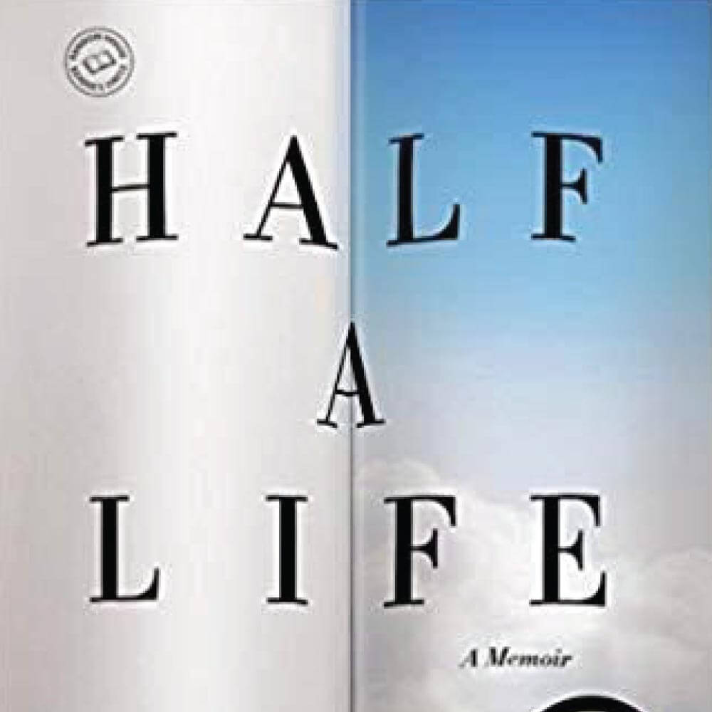 FCC Events Half a Life By Darin Strauss