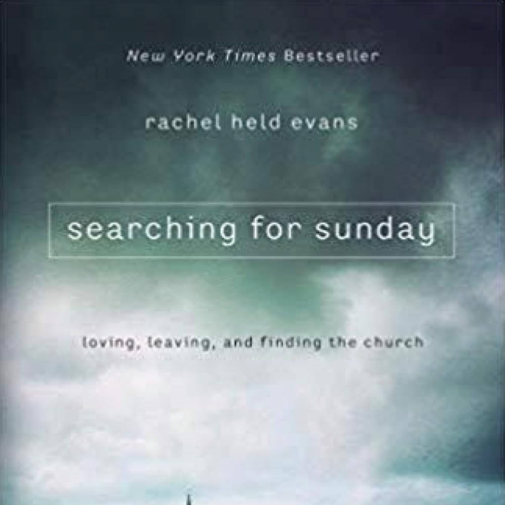 FCC Events Searching for Sunday by Rachel Held Evans